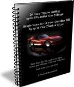 It's the best, most comprehensive, 100+ page ebook detailing tons of ways people are getting better gas mileage than what the car makers tell them to expect, every single dy